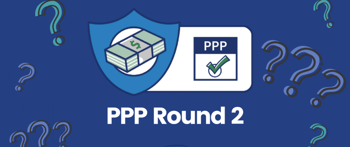 PPP Round Two: A Great Opportunity